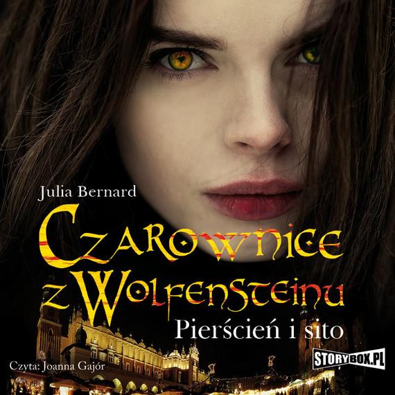 okładka Czarownice z Wolfensteinu. Tom 1. Pierścień i sito, Audiobook | Julia Bernard