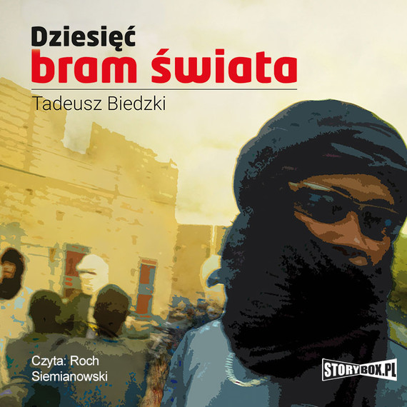 okładka Dziesięć bram świata, Audiobook | Tadeusz Biedzki