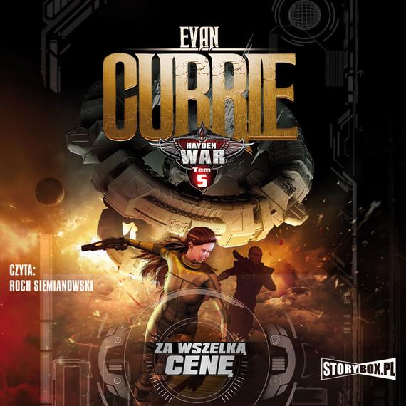 okładka Hayden War. Tom 5. Za wszelką cenę, Audiobook | Evan Currie