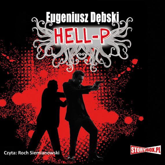 okładka Hell-P, Audiobook | Eugeniusz Dębski