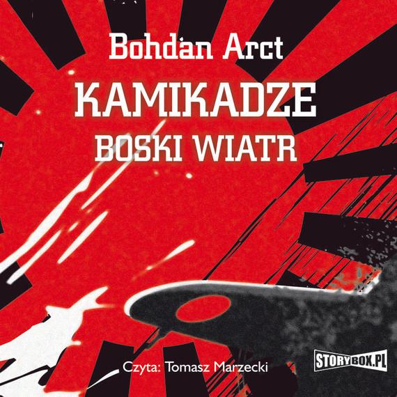 okładka Kamikadze – boski wiatraudiobook   MP3   Bohdan Arct