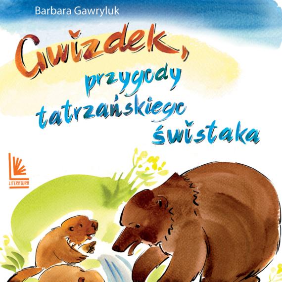 okładka Gwizdek - przygody tatrzańskiego świstakaaudiobook | MP3 | Barbara  Gawryluk