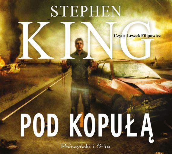 okładka Pod kopułąaudiobook | MP3 | Stephen King