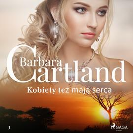 okładka Kobiety też mają serca, Audiobook | Cartland Barbara