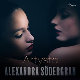 okładka Artysta. Opowiadanie erotyczne, Audiobook | Södergran Alexandra