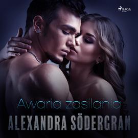 okładka Awaria zasilania. Opowiadanie erotyczne, Audiobook | Södergran Alexandra