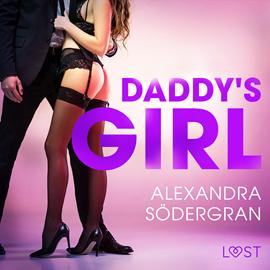 okładka Daddy's Girl. Opowiadanie erotyczneaudiobook | MP3 | Södergran Alexandra