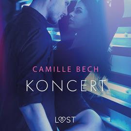 okładka Koncert. Opowiadanie erotyczneaudiobook | MP3 | Bech Camille