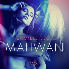 okładka Maliwan. Opowiadanie erotyczne, Audiobook | Bech Camille