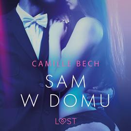 okładka Sam w domu. Opowiadanie erotyczne, Audiobook | Bech Camille