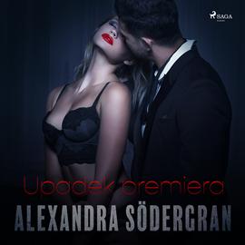 okładka Upadek premiera. Opowiadanie erotyczne, Audiobook | Södergran Alexandra