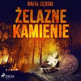 okładka Żelazne kamienie, Audiobook | Rafał Dębski