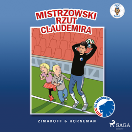 okładka FCK Mini - Mistrzowski rzut Claudemira, Audiobook   Zimakoff Daniel