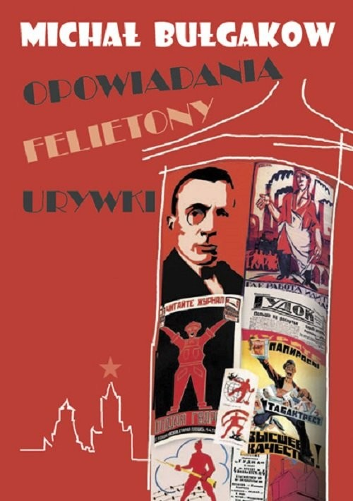 okładka Opowiadania felietony urywki, Książka | Michaił Bułhakow