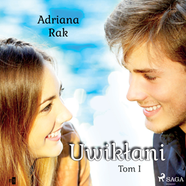 okładka Uwikłani. Tom 1audiobook | MP3 | Rak Adriana