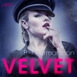 okładka Velvet. Opowiadanie erotyczneaudiobook   MP3   J. Hermansson B.