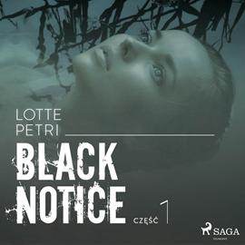 okładka Black Notice: część 1, Audiobook | Petri Lotte