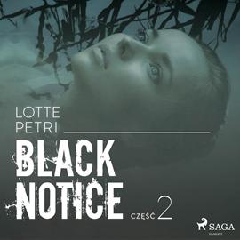 okładka Black Notice: część 2, Audiobook | Petri Lotte