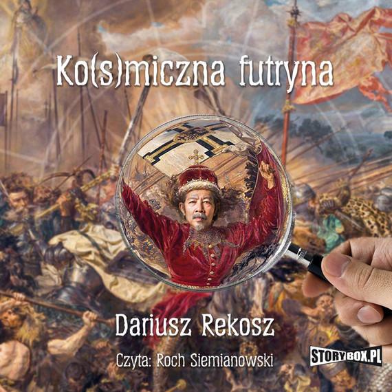 okładka Kosmiczna futrynaaudiobook | MP3 | Dariusz Rekosz
