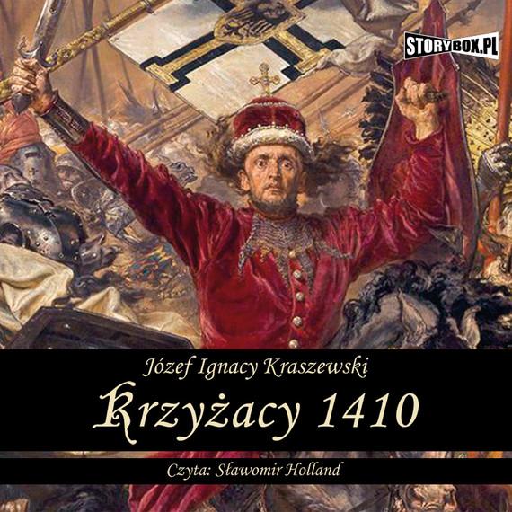 okładka Krzyżacy 1410, Audiobook | Józef Ignacy Kraszewski