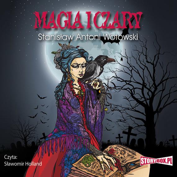 okładka Magia i czary, Audiobook | Stanisław Antoni Wotowski