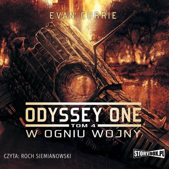 okładka Odyssey One. Tom 4. W ogniu wojny, Audiobook | Evan Currie