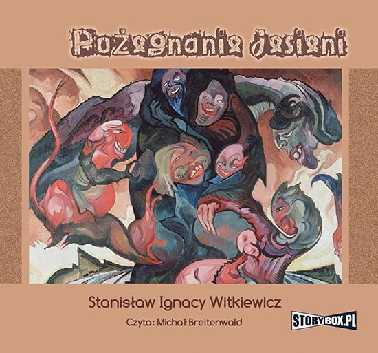 okładka Pożegnanie jesieniaudiobook | MP3 | Stanisław Ignacy Witkiewicz