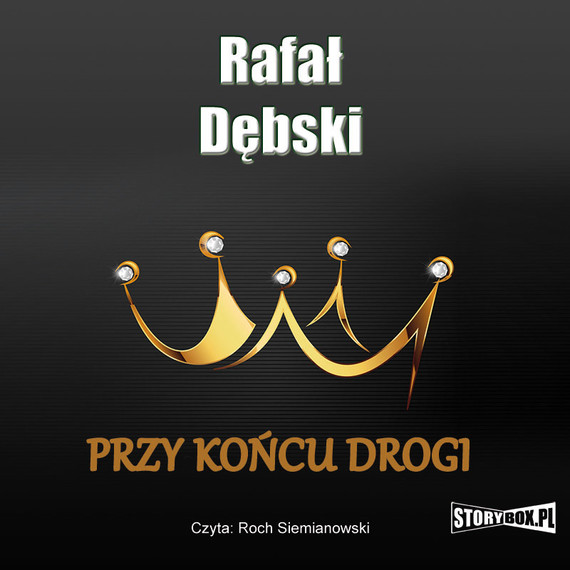 okładka Przy końcu drogiaudiobook   MP3   Rafał Dębski