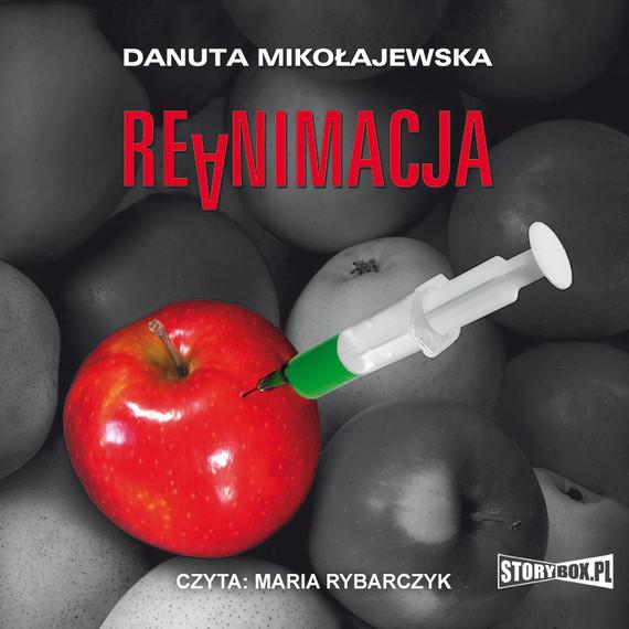 okładka Reanimacjaaudiobook   MP3   Danuta Mikołajewska