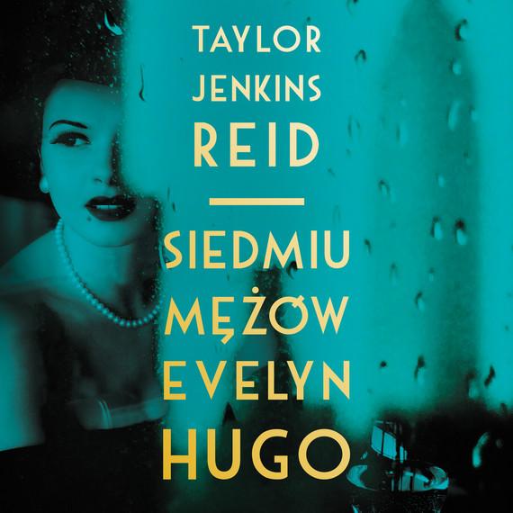 okładka Siedmiu mężów Evelyn Hugo, Audiobook   Taylor Jenkins - Reid