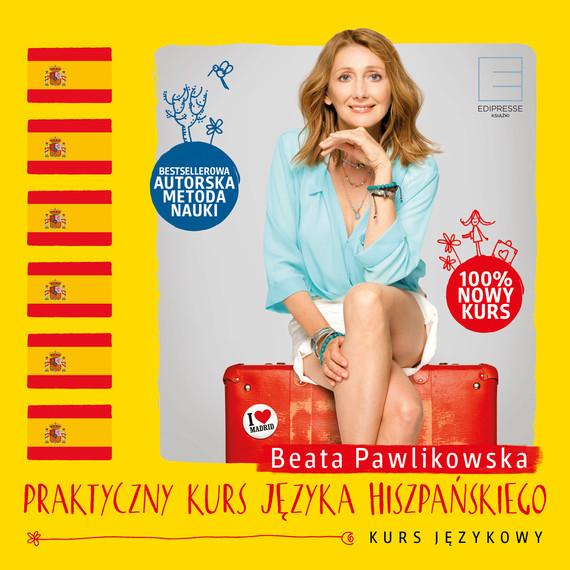 okładka Praktyczny kurs języka hiszpańskiegoaudiobook | MP3 | Beata Pawlikowska