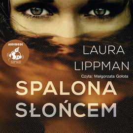 okładka Spalona słońcem, Audiobook | Laura  Lippman