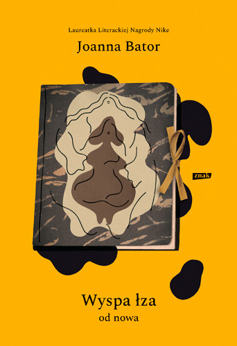 okładka Wyspa łza od nowa, Książka | Joanna Bator