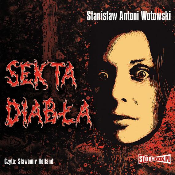 okładka Sekta diabła, Audiobook | Stanisław Antoni Wotowski