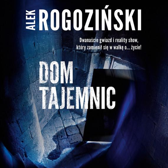okładka Dom tajemnic, Audiobook | Alek Rogoziński