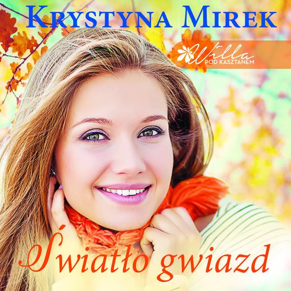 okładka Światło gwiazd, Audiobook | Krystyna Mirek