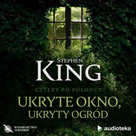 okładka Ukryte okno, ukryty ogród, Audiobook | Stephen King