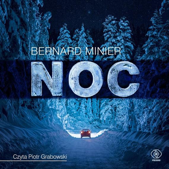 okładka Noc, Audiobook | Bernard Minier