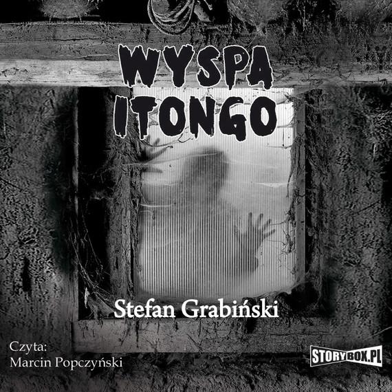 okładka Wyspa Itongoaudiobook | MP3 | Stefan Grabiński
