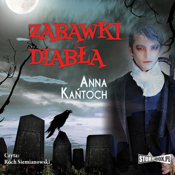 okładka Zabawki diabła, Audiobook | Anna Kańtoch