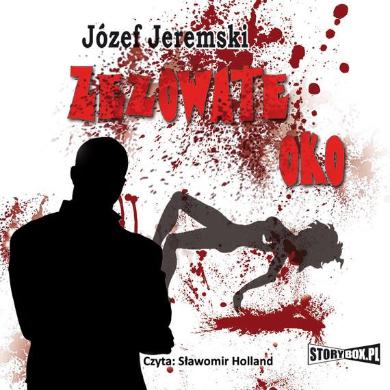 okładka Zezowate oko, Audiobook | Józef Jeremski