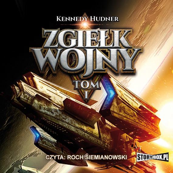 okładka Zgiełk wojny. Tom Iaudiobook   MP3   Kennedy Hudner