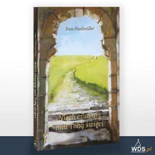 okładka Niech czuwają nad Tobą święciksiążka |  | Ewa  Stadtmuller