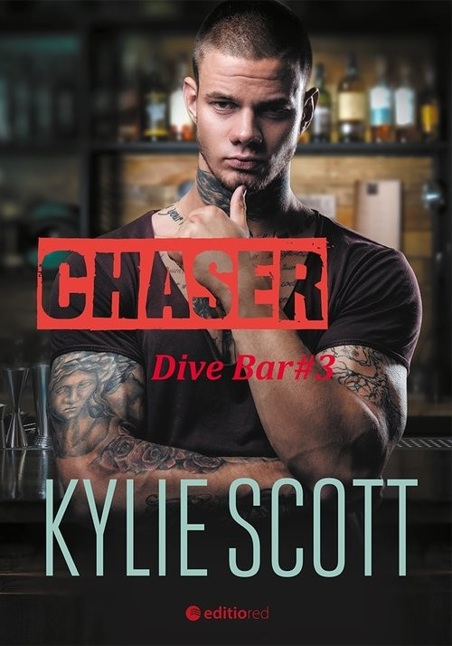 okładka Chaser Dive Bar, Książka | Scott Kylie
