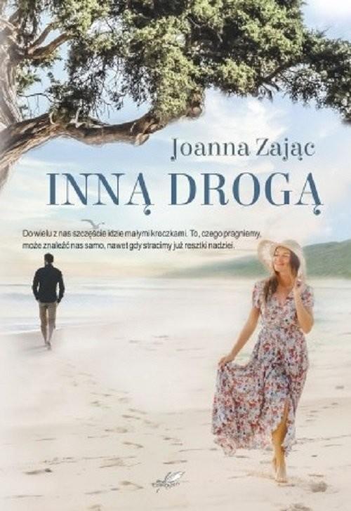 okładka Inną drogą, Książka | Zając Joanna
