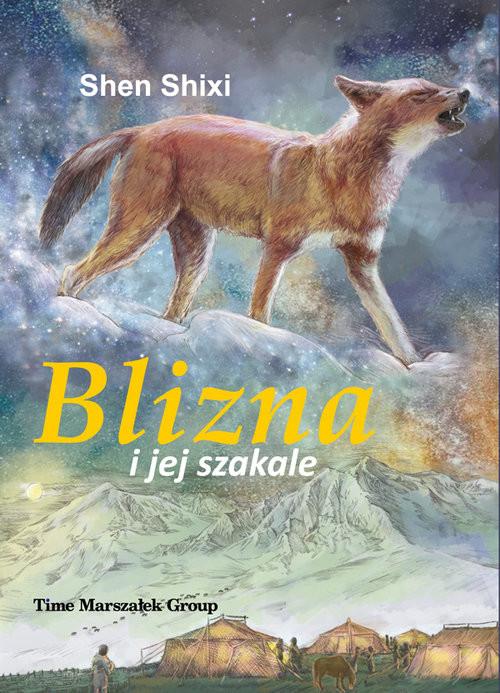 okładka Blizna i jej szakale, Książka | Shixi Shen