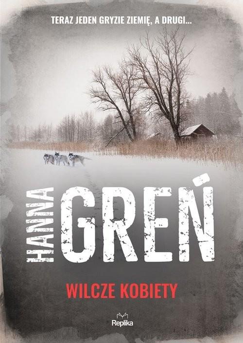 okładka Wilcze kobietyksiążka      Hanna Greń