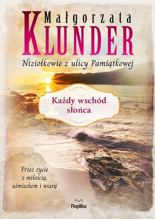 okładka Każdy wschód słońca, Książka   Małgorzata Klunder