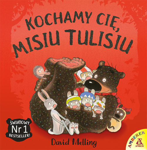 okładka Kochamy cię Misiu Tulisiu, Książka   Melling David
