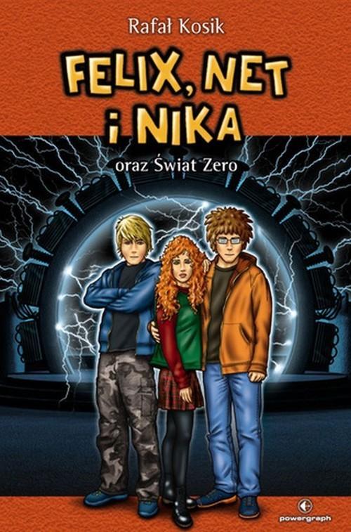 okładka Felix Net i Nika oraz Świat Zero Tom 9, Książka | Rafał Kosik